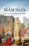 Masonas. Historia de la masonería femenina
