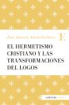 El Hermetismo cristiano y las transformaciones del Logos