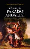El mito del paraíso andalusí