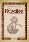 El Kybalión de Hermes Trimegisto
