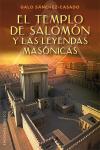 El templo de Salomón y las leyendas masónicas