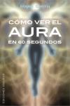 Cómo ver el aura en 60 segundos