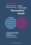 Cómo convertirse en un NETWORKER Gurú